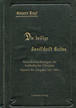 Die heilige Handschrift Gottes. von Vogt,  Eduard