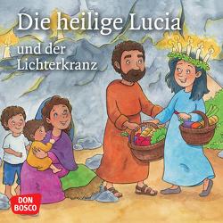 Die heilige Lucia und der Lichterkranz. Mini-Bilderbuch von Fastenmeier,  Catharina, Häusl-Vad,  Sonja