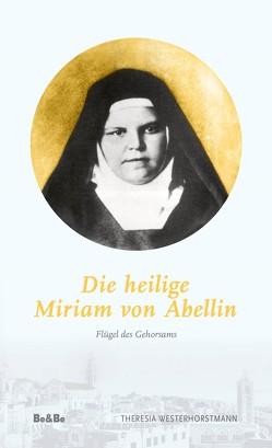 Die heilige Miriam von Abellin von Westerhorstmann,  Theresia