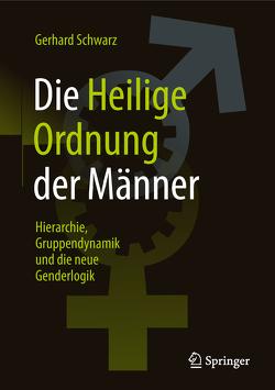 """Die """"Heilige Ordnung"""" der Männer von Schwarz,  Gerhard"""