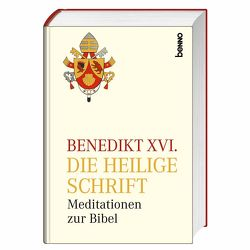 Die Heilige Schrift von Benedikt XVI., Kempis,  Stefan von