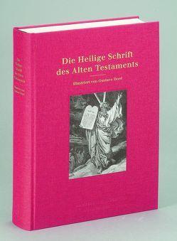 Die Heilige Schrift des Alten Testaments von Doré,  Gustave, Grebe,  Anja