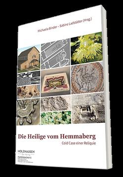 Die Heilige vom Hemmaberg von Binder,  Michaela, Ladstätter,  Sabine