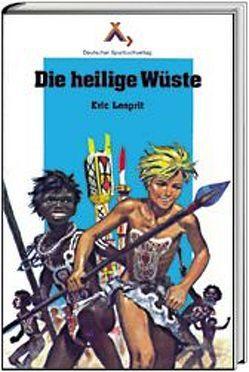 Die heilige Wüste von Hinkel,  Klaus, Joubert,  Pierre, Lesprit,  Eric, Zettelmeier,  W