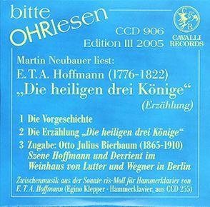 Die heiligen drei Könige von Bierbaum,  Otto J, Hoffmann,  E T A, Neubauer,  Martin