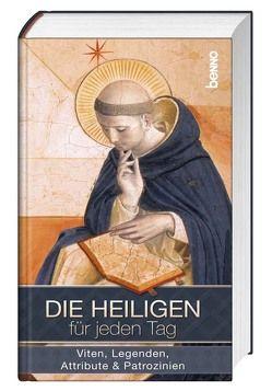 Die Heiligen für jeden Tag von Kokschal,  Annegret, Wenk,  Judith