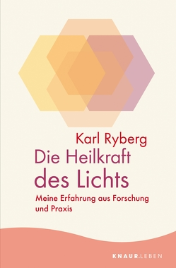 Die Heilkraft des Lichts von Halbritter,  Iris, Ryberg,  Karl