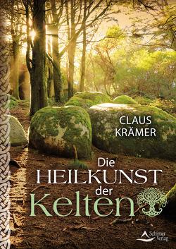 Die Heilkunst der Kelten von Krämer,  Claus