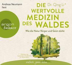 Die wertvolle Medizin des Waldes von Förs,  Katharina, Li,  Qing, Neumann,  Andreas