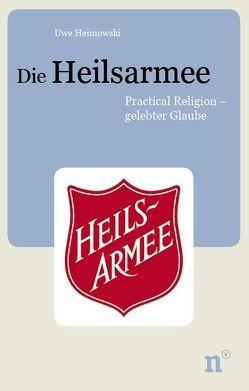 Die Heilsarmee von Heimowski,  Uwe, Obst,  Helmut