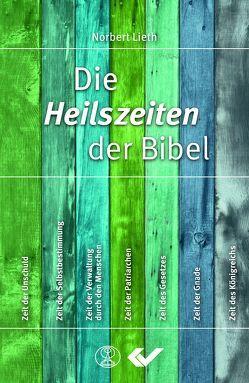 Die Heilszeiten der Bibel von Lieth,  Norbert
