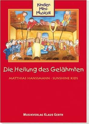 Die Heilung des Gelähmten (Arbeitsheft)* von Hanßmann,  Matthias, Martitz,  Markus