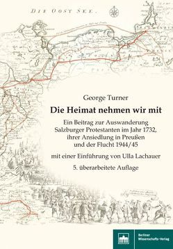 Die Heimat nehmen wir mit – 5. überarbeitete Auflage von Turner,  George