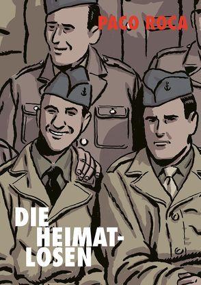 Die Heimatlosen von Höchemer,  André, Roca,  Paco