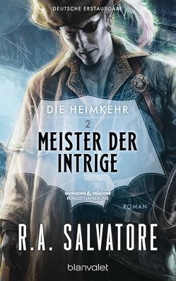 Die Heimkehr 2 – Meister der Intrige von Brodersen,  Imke, Salvatore,  R.A.