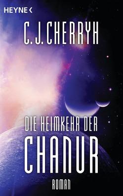 Die Heimkehr der Chanur von Cherryh,  Carolyn J., Schichtel,  Thomas