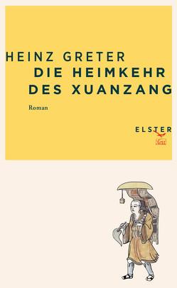 Die Heimkehr des Xuanzang von Greter,  Heinz