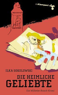 Die heimliche Geliebte von Mischke,  Susanne, Sokolowski,  Ilka