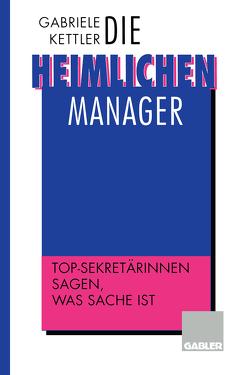 Die heimlichen Manager von Kettler,  Gabriele