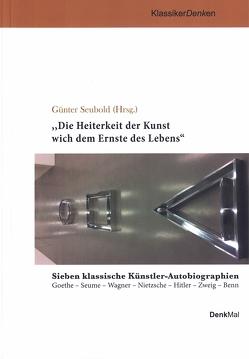 """""""Die Heiterkeit der Kunst wich dem Ernste des Lebens"""" von Seubold,  Guenter"""