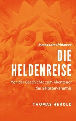 Die Heldenreise von Herold,  Thomas