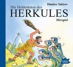 Die Heldentaten des Herkules von Fröhlich,  Andreas, Inkiow,  Dimiter