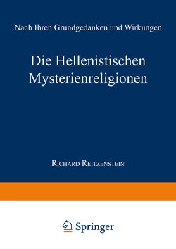 Die Hellenistischen Mysterienreligionen von Reitzenstein,  Richard