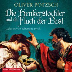 Die Henkerstochter und der Fluch der Pest (Die Henkerstochter-Saga 8) von Pötzsch,  Oliver, Steck,  Johannes