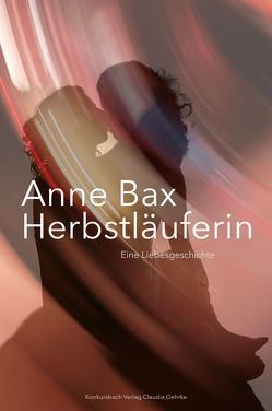 Die Herbstläuferin von Bax,  Anne