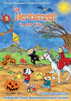 Die Herbstzeit in der Kita von Baumann,  Christa, Janetzko,  Stephen