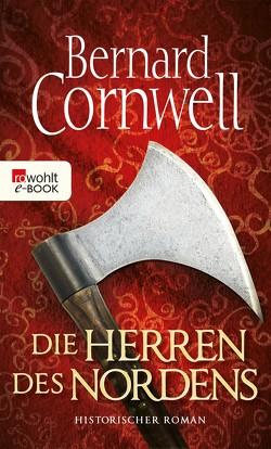 Die Herren des Nordens von Cornwell,  Bernard, Fell,  Karolina