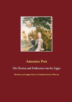 Die Herren und Freiherren von der Lippe von Pott,  Antonius