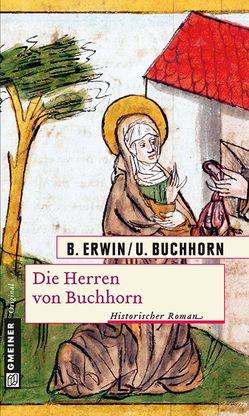 Die Herren von Buchhorn von Buchhorn,  Ulrich, Erwin,  Birgit