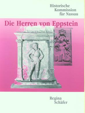 Die Herren von Eppstein von Schäfer,  Regina