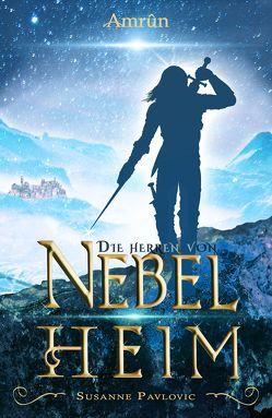 Die Herren von Nebelheim von Pavlovic,  Susanne