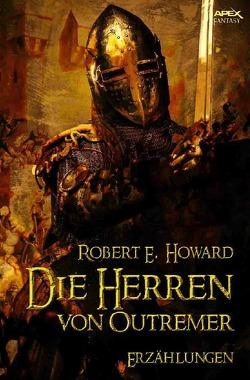 Die Herren von Outremer von Howard,  Robert E.
