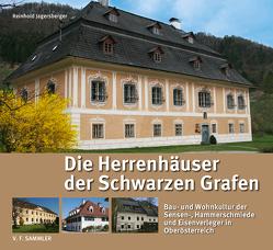 Die Herrenhäuser der Schwarzen Grafen von Jagersberger,  Reinhold