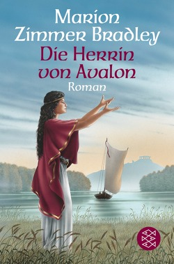 Die Herrin von Avalon von Ohl,  Manfred, Sartorius,  Hans, Zimmer Bradley,  Marion