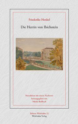 Die Herrin von Ibichstein von Henkel,  Friederike