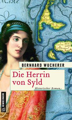Die Herrin von Syld von Wucherer,  Bernhard