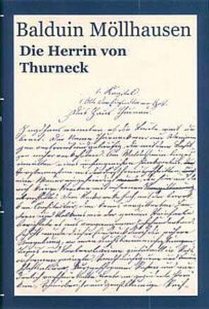 Die Herrin von Thurneck von Graf,  Andreas, Möllhausen,  Balduin