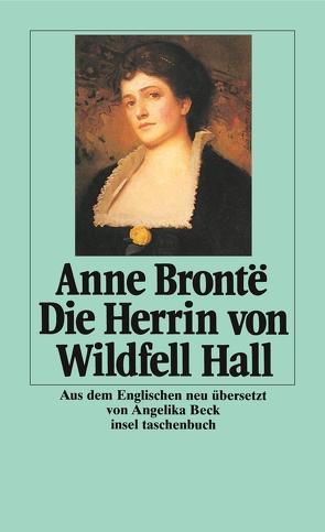 Die Herrin von Wildfell Hall von Beck,  Angelika, Brontë,  Anne