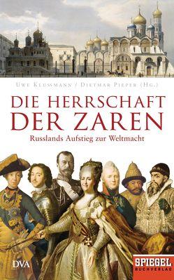 Die Herrschaft der Zaren von Klußmann,  Uwe, Pieper,  Dietmar