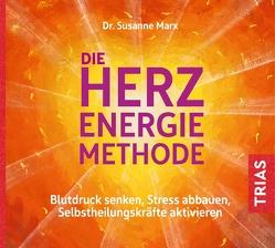Die Herz-Energie-Methode von Marx,  Susanne