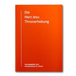 Die Herz Jesu Thronerhebung von Recktenwald,  Engelbert