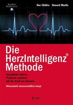 Die HerzIntelligenz(R)-Methode von Childre,  Doc, Martin,  Howard, Seidel,  Isolde
