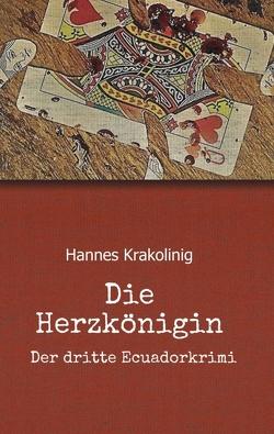 Die Herzkönigin von Krakolinig,  Hannes