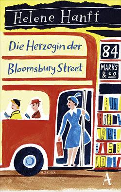 Die Herzogin der Bloomsbury Street von Hanff,  Helene, Höbel,  Susanne