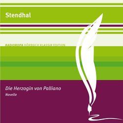 Die Herzogin von Palliano von Poewe,  Christian, Stendhal