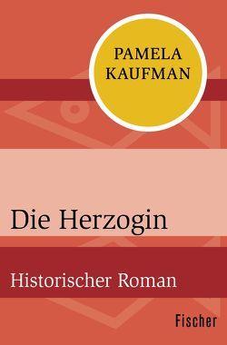 Die Herzogin von Deffner,  Elfie, Kaufman,  Pamela